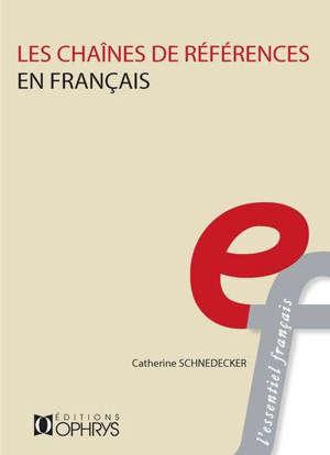 Les chaînes de références en français