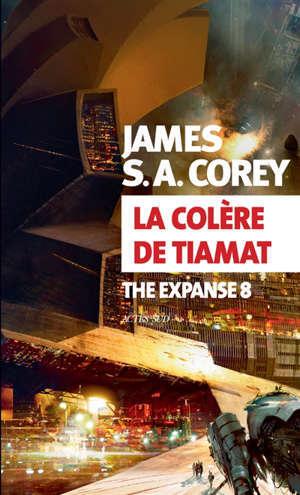 The expanse. Volume 8, La colère de Tiamat