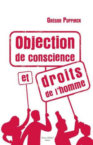 Objection de conscience et droits de l'homme