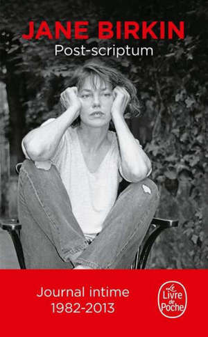 Munkey diaries, Post-scriptum : le journal intime de Jane Birkin : 1982-2013