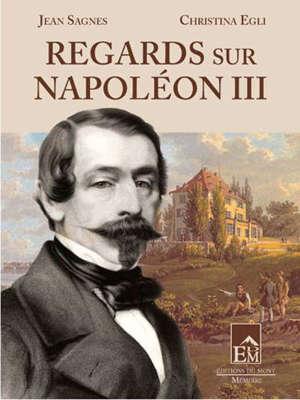Regards sur Napoléon III