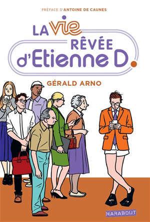 La vie rêvée d'Etienne D.