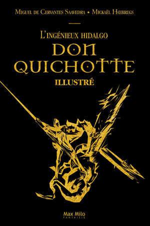 DON QUICHOTTE, BEAU LIVRE ILLUSTREE PAR UNE CENTAINE DE DESSINS VECTORIELS
