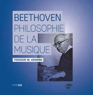 Beethoven : philosophie de la musique