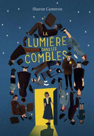 La lumière dans les combles : roman inspirée de l'histoire vraie de Stefania Podgorska