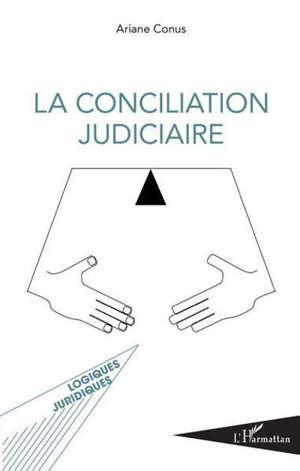 La conciliation judiciaire