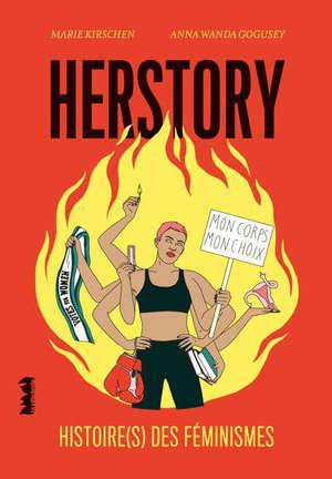 Herstory : histoire(s) des féminismes