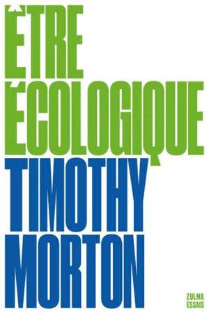 Etre écologique