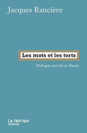 Les mots et les torts : dialogue avec Javier Bassas