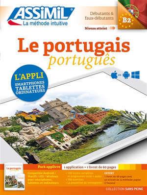 Le portugais : débutants & faux débutants, niveau atteint B2 : pack applivre