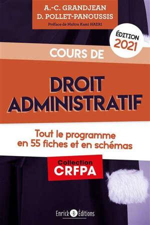 Cours de droit administratif : tout le programme en 55 fiches et en schémas