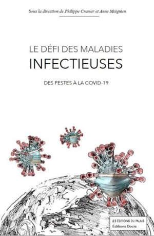Le défi des maladies infectieuses : des pestes à la Covid-19