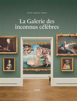 La Galerie des inconnus célèbres
