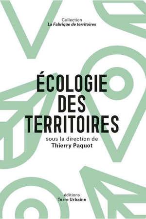 Ecologie des territoires : transition et biorégions