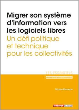 Migrer son système d'information vers les logiciels libres : un défi politique et technique pour les collectivités