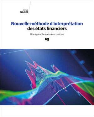 Nouvelle méthode d'interprétation des états financiers  : une approche socio-économique