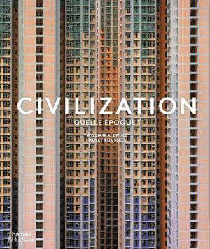 Civilization : quelle époque !