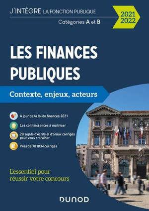 Les finances publiques : contexte, enjeux, acteurs : catégories A et B, 2021-2022