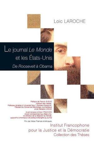 Le journal Le Monde et les Etats-Unis : de Roosevelt à Obama
