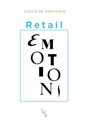Retail émotions
