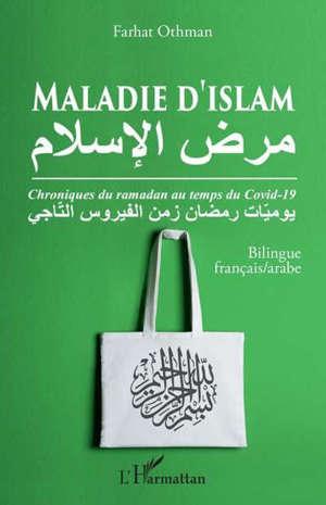 Maladie d'islam : chroniques du ramadan au temps du Covid-19