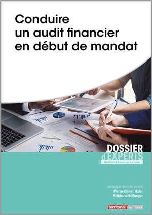 Conduire un audit financier en début de mandat