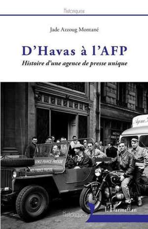 D'Havas à l'AFP : histoire d'une agence de presse unique