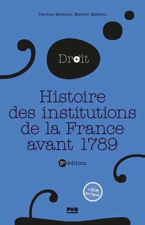 Histoire des institutions de la France avant 1789