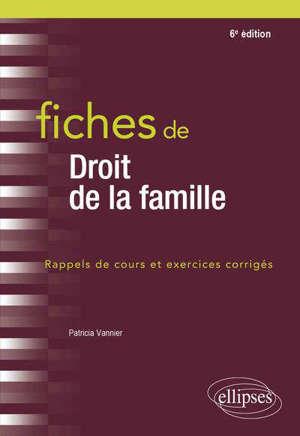Fiches de droit de la famille : rappels de cours et exercices corrigés