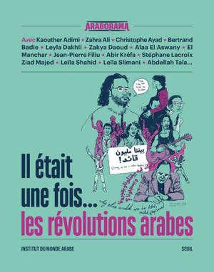 Il était une fois... les révolutions arabes