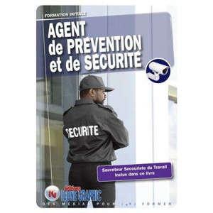 Agent de prévention et de sécurité : formation initiale