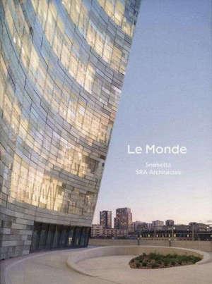 Le Monde : Snohetta, SRA Architectes