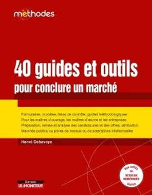 CAMPUSL40 GUIDES ET OUTILS POUR CONCLURE UN MARCHE - FORMULAIRES, MODELES, LISTES DE CONTROLE, GUIDE