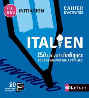 Italien : 150 activités ludiques pour se (re)mettre à l'italien