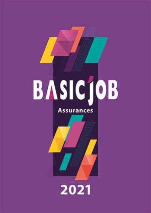 Basic'Job : assurances : 2021