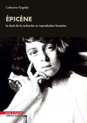 Epicène : le droit de la recherche en reproduction humaine