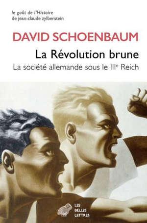 La révolution brune : la société allemande sous le IIIe Reich