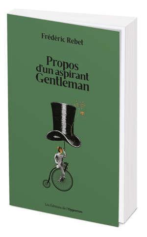 Propos d'un aspirant gentleman