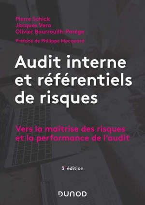 Audit interne et référentiels de risques : vers la maîtrise des risques et la performance de l'audit