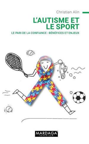 L'autisme et le sport : vraiment incompatibles ?