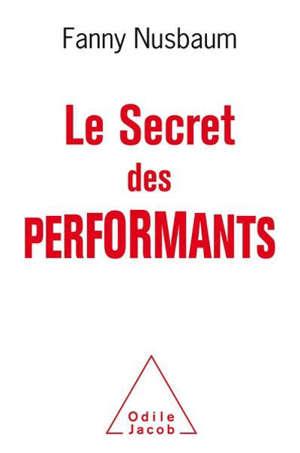 Le secret des performants : savoir oublier