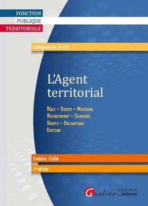 Agent territorial : rôle, statut, missions, recrutement, carrière, droits, obligations