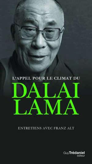 L'appel pour le climat du dalaï-lama : entretiens avec Franz Alt