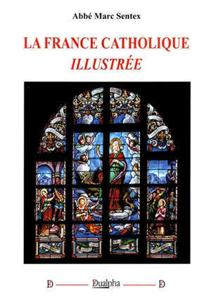 La France catholique  illustrée