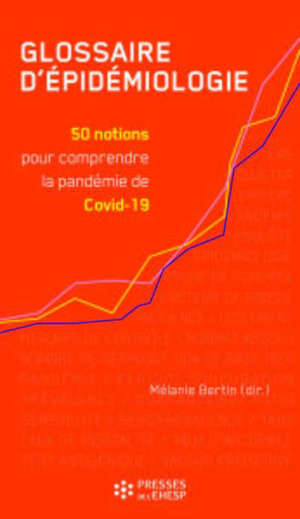 Glossaire d'épidémiologie : 50 notions pour comprendre la pandémie de Covid-19