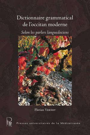 Dictionnaire grammatical de l'occitan moderne : selon les parlers languedociens