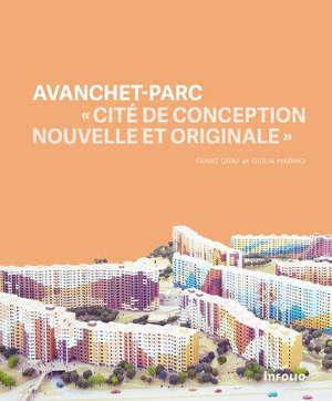 Avanchet-Parc : cité de conception nouvelle et originale