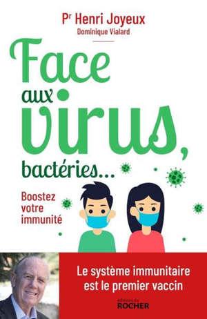 Face aux virus : stimulez vos défenses immunitaires !