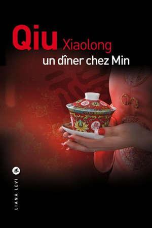 Une enquête de l'inspecteur Chen, Un dîner chez Min