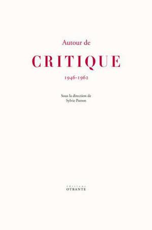 Autour de Critique : 1946-1962